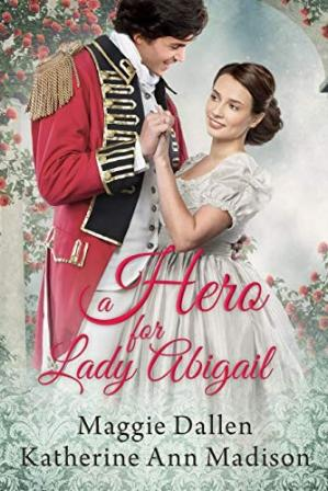 Book cover A Hero for Lady Abigail