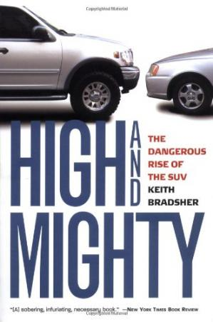 पुस्तक कवर High and Mighty: The Dangerous Rise of the SUV