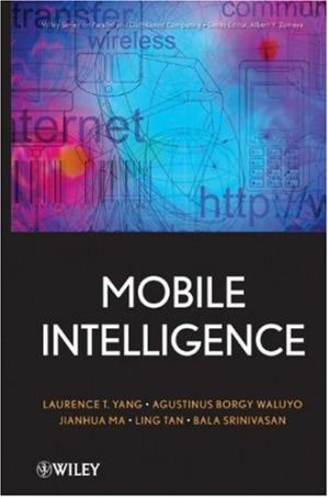 د کتاب پوښ Mobile Intelligence (Wiley Series on Parallel and Distributed Computing)