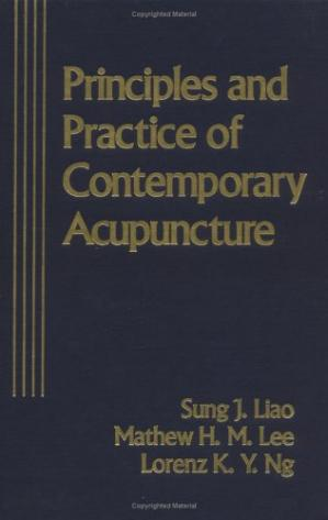 Couverture du livre Principles and Practice of Contemporary Acupuncture