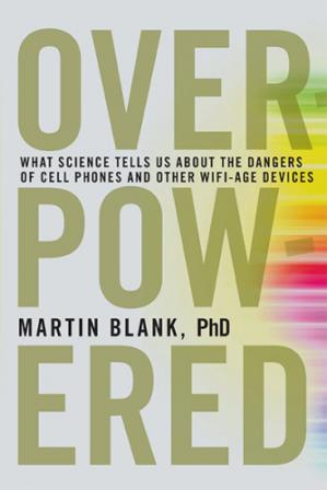 Couverture du livre Overpowered: The Dangers of Electromagnetic Radiation (EMF) and What You Can Do about It