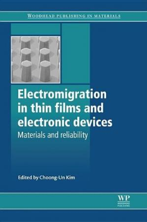 Copertina Electromigration in Thin Films and Electronic Devices: Materials and Reliability