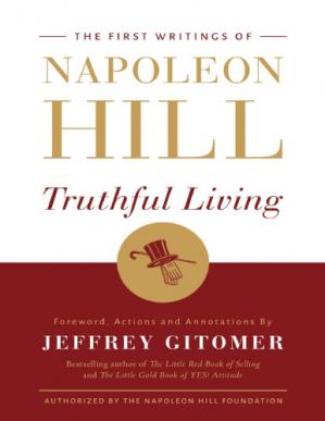 Portada del libro Truthful Living - The First Writings of Napoleon Hill