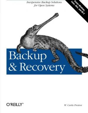 Book cover Backup & Recovery: Inexpensive Backup Solutions for Open Systems