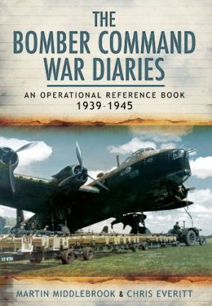 Book cover The Bomber Command War Diaries: An Operational Reference Book
