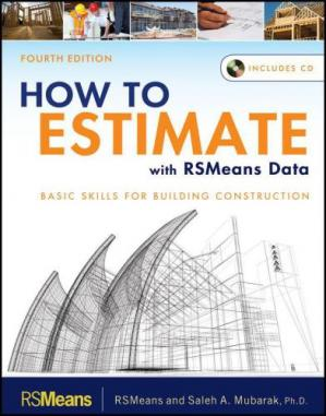Book cover How to Estimate with RSMeans Data: Basic Skills for Building Construction