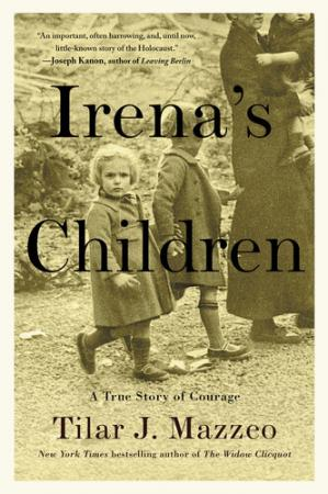Book cover Irena's Children: The Extraordinary Story of the Woman Who Saved 2,500 Children from the Warsaw Ghetto