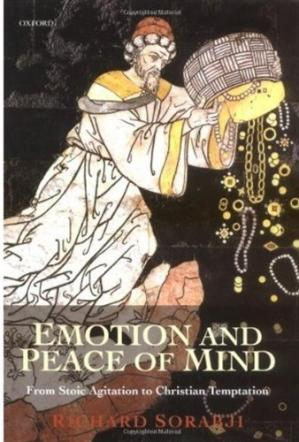 Book cover Emotion and Peace of Mind: From Stoic Agitation to Christian Temptation (The Gifford Lectures)