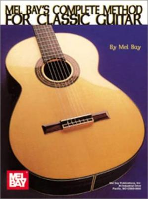 Okładka książki Mel Bay's Complete Method for Classic Guitar