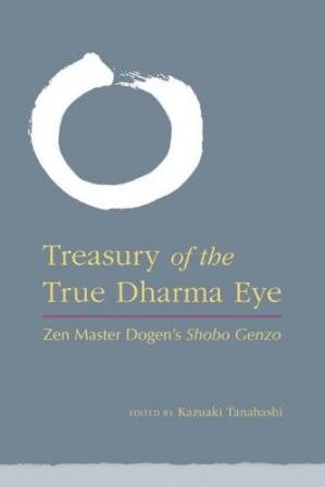 Εξώφυλλο βιβλίου Treasury of the True Dharma Eye: Zen Master Dogen's Shobo Genzo