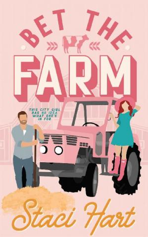 Book cover Bet The Farm: an enemies to lovers small town romance