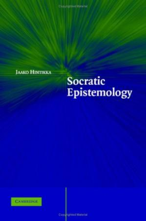 Book cover Socratic Epistemology: Explorations of Knowledge-Seeking by Questioning