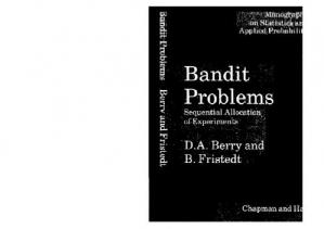 Book cover Bandit problems: sequential allocation of experiments