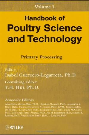 Book cover Handbook of Poultry Science and Technology, Primary Processing (Volume 1)