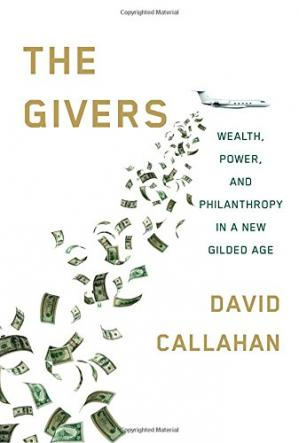 Book cover The Givers: Wealth, Power, and Philanthropy in a New Gilded Age