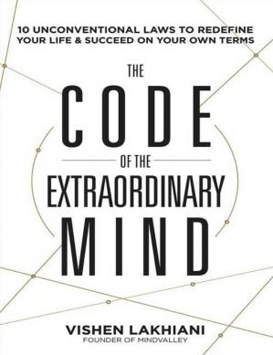 Обложка книги The code of the extraordinary mind 10 unconventional laws to redefine your life and succeed on your own terms Lakhiani Vishen Rodale Books 2016