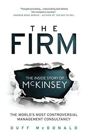 Copertina The Firm: The Story of McKinsey and Its Secret Influence on American Business