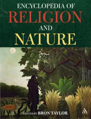 Book cover The Encyclopedia of Religion and Nature (Two Volume Set): Volume 2