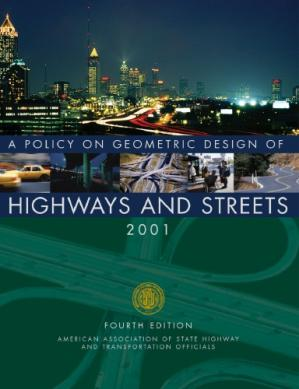 Book cover A policy on geometric design of highways and streets - 2001