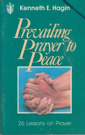Book cover Prevailing Prayer to Peace