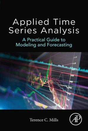 A capa do livro Applied Time Series Analysis: A Practical Guide to Modeling and Forecasting