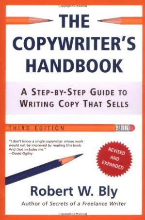 Sampul buku The copywriter's handbook: a step-by-step guide to writing copy that sells (3rd edition)