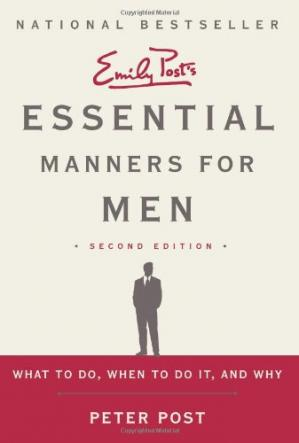 书籍封面 Essential Manners for Men 2nd Edition: What to Do, When to Do It, and Why