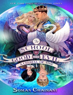 Kulit buku The School for Good and Evil #5: A Crystal of Time