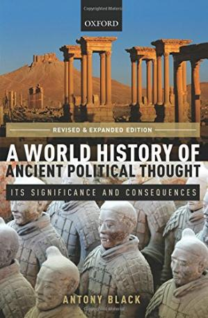 La couverture du livre A world history of ancient political thought : its significance and consequences