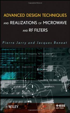 Buchdeckel Advanced Design Techniques and Realizations of Microwave and RF Filters