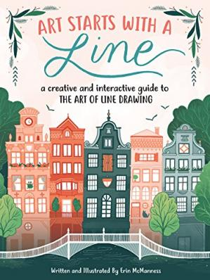 Book cover Art Starts with a Line: A creative and interactive guide to the art of line drawing