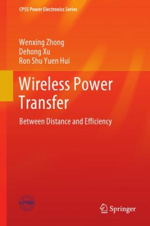 Book cover Wireless Power Transfer: Between Distance And Efficiency
