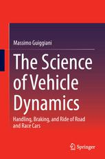 Book cover The Science of Vehicle Dynamics: Handling, Braking, and Ride of Road and Race Cars