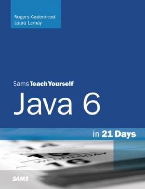 Book cover Sams Teach Yourself Java 6 in 21 Days