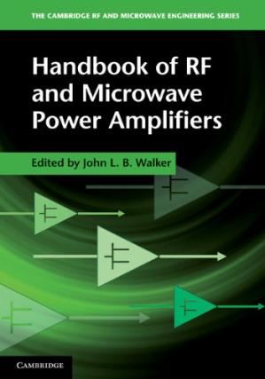 Book cover Handbook of RF and Microwave Power Amplifiers (The Cambridge RF and Microwave Engineering Series)