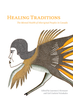Okładka książki Healing Traditions. The Mental Health of Aboriginal Peoples in Canada