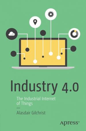 Book cover Industry 4.0: The Industrial Internet of Things