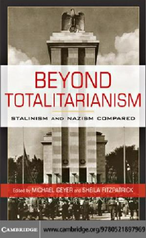 Book cover Cambridge Beyond Totalitarianism Stalinism And Nazism Compared