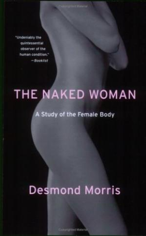 Book cover The Naked Woman: A Study of the Female Body