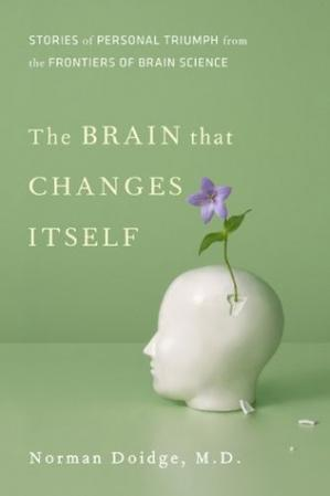 Book cover The Brain that Changes Itself: Stories of Personal Triumph from the Frontiers of Brain Science