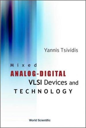 书籍封面 Mixed Analog-Digital Vlsi Device and Technology