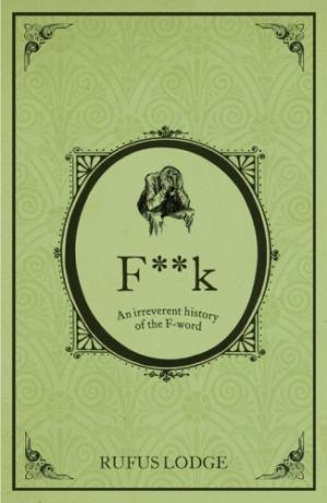 Book cover Fuck : An Irreverent History of the F-Word