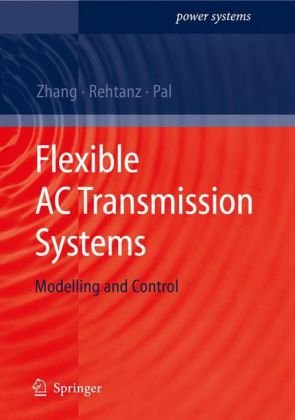 Εξώφυλλο βιβλίου Flexible AC transmission systems: modelling and control