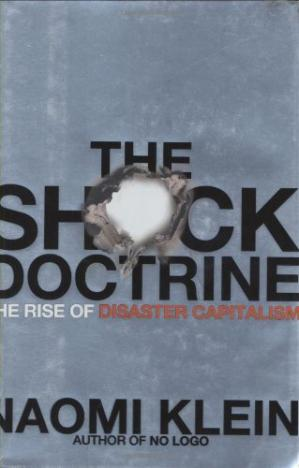 Book cover The shock doctrine: the rise of disaster capitalism