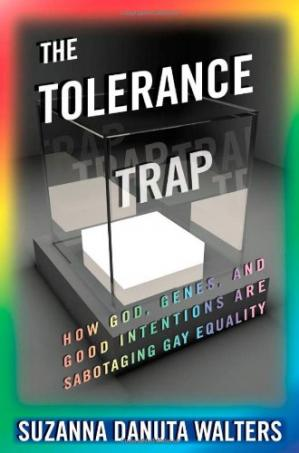 A capa do livro The Tolerance Trap: How God, Genes, and Good Intentions are Sabotaging Gay Equality