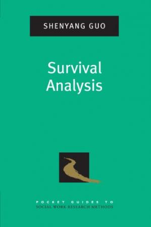 Book cover Survival Analysis (Pocket Guides to Social Work Research Methods)