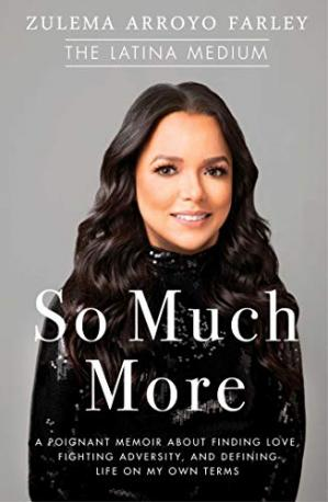 Kitabın üzlüyü So Much More: A Poignant Memoir about Finding Love, Fighting Adversity, and Defining Life on My Own Terms