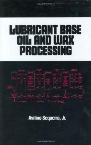 Book cover Lubricant Base Oil and Wax Processing