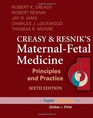 Book cover Creasy and Resnik's Maternal-Fetal Medicine: Principles and Practice: (Expert Consult - Online and Print) (MATERNAL-FETAL MEDICINE (CREASY)), 6th Edition