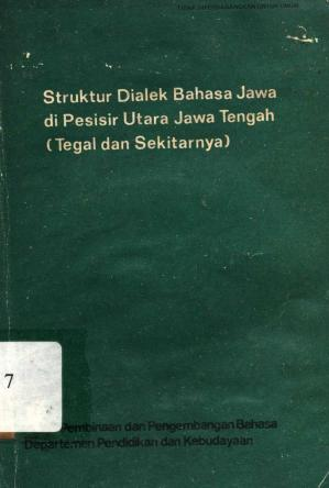 书籍封面 Struktur Dialek Bahasa Jawa di Pesisir Utara Jawa Tengah (Tegal dan Sekitamya)